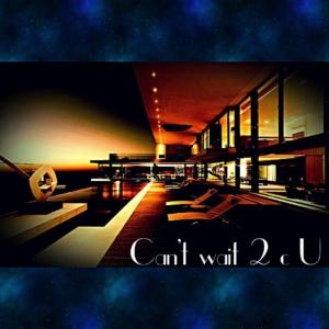 Can't Wait 2CU (cw2cu)