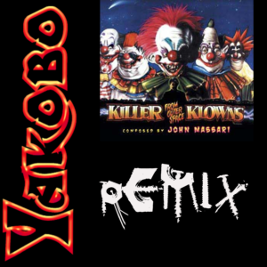 Killer Klowns From Outer Space (Remix)