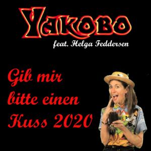 Gib mir bitte einen Kuss 2020 (feat. Helga Feddersen)